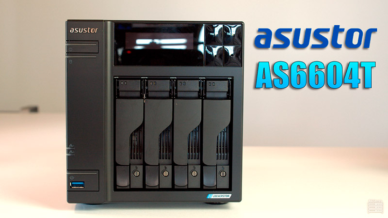 Asustor AS 6604T review en Naseross