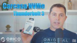 Carcasa NVMe Thunderbolt 3 de Orico