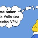Cómo saber dónde falla una conexión VPN