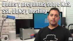 Dudas y preguntas sobre NAS, SSL, DDNS y hosting