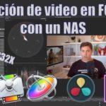 Edición de video en FCPX con un NAS