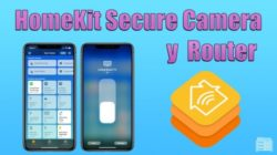 HomeKit Secure Camera y HomeKit para router
