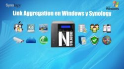 Link Aggregation en Windows y Synology