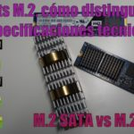 M.2 SATA vs M.2 NVMe sockets como distinguirlos