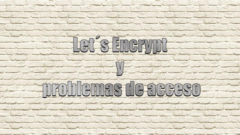 Problemas con Let´s Encrytpt