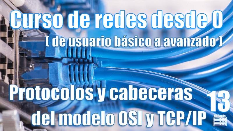 Protocolos y cabeceras modelo OSI