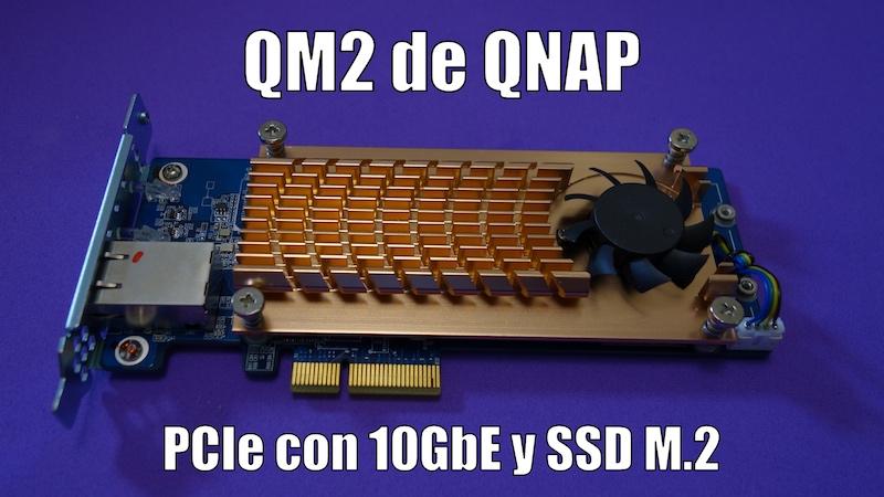 QM2 de QNAP PCIe 10GbE SSD M.2