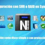 Configuración como SHR o RAID en Synology