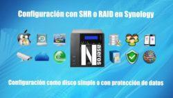 SHR o RAID en Synology