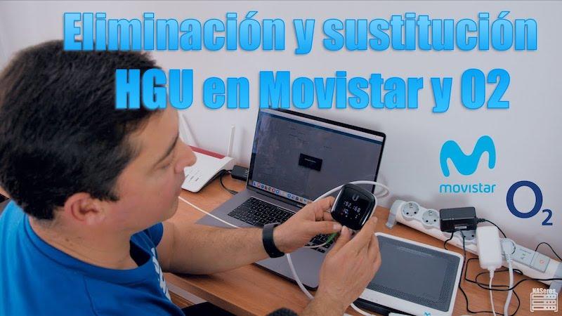 Sustitución del HGU de Movistar y O2