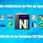 Test de rendimiento de Plex en Synology