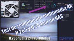 Test de rendimiento multimedia 4K H265 en un NAS