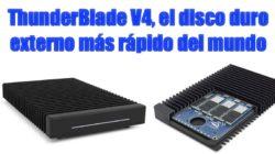 ThunderBlade V4, el disco duro externo más rápido del mundo