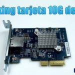 Unboxing tarjeta 10G de QNAP