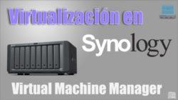 Virtualización en Synology