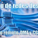 Acceso remoto, DMZ y CG-NAT.