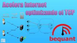 mejora la velocidad de internet con Bequant