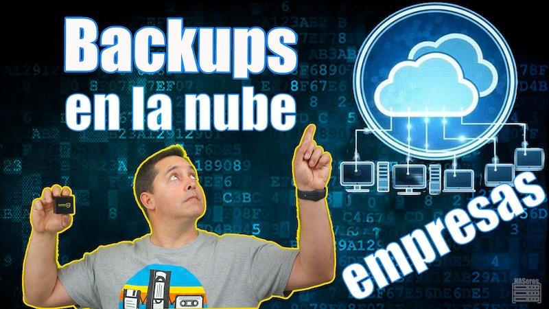 backups nube para empresas