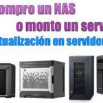 compro un NAS o monto un servidor