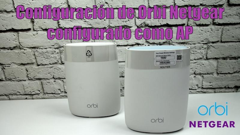 Configuración de Orbi de Netgear como Access Point