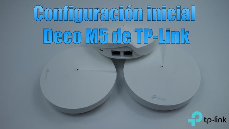 Configuración inicial de la red mesh Deco M5 de TP-Link