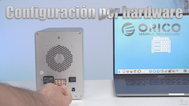 configuración por hardware caja RAID de Orico
