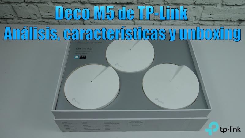 análisis unboxing y características Deco M5 de TP-Link