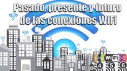 historia de las conexiones WiFi