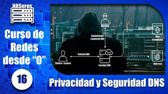 Seguridad y privacidad DNS. Curso de redes desde 0 | Cap 16 |
