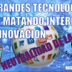 neutralidad de la red y grandes tecnológicas