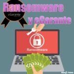 Ransomware y eGarantre con Yago Jesus