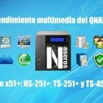 Test de rendimiento multimedia del QNAP HS-251+