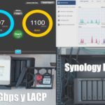 Test 10Gbps del Synology DS1819+ y agregación de 4 enlaces (LACP)